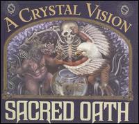Sacred Oath - A Crystal Vision