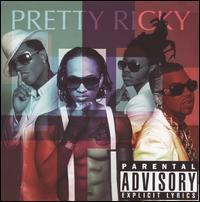 Pretty Ricky - Pretty Ricky