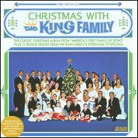 King Family - Christmas with the King Family