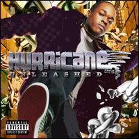 Hurricane Chris - Unleashed