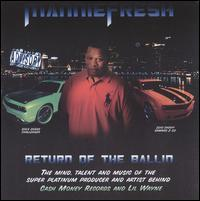 Mannie Fresh - Return of the Ballin'