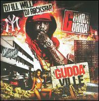 Gudda Gudda/DJ Ill Will/DJ Rockstar - Guddaville