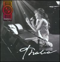 Thalía - Thalia en Primera Fila [Sony Music]
