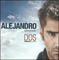 Alejandro Fernández - Dos Mundos: Evolución