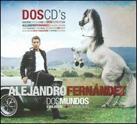 Alejandro Fernández - Dos Mundos: Evolution + Tradicion