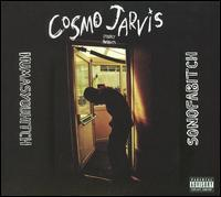 Cosmo Jarvis - Humasyouhitch/Sonofabitch