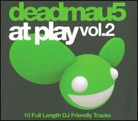 Deadmau5 - At Play, Vol. 2