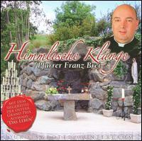 Franz Brei - Himmlische Klänge