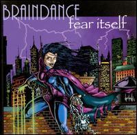 Braindance - Fear Itself