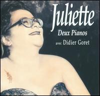 Juliette/Didier Goret - Deux Pianos