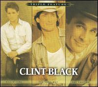 Clint Black - Triple Feature