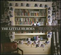 The Little Heroes - Thank You