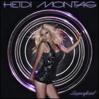 Heidi Montag - Superficial