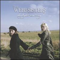 Webb Sisters - Daylight Crossing