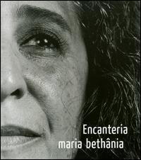 Maria Bethânia - Encanteria