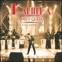 Kalimba - Amar y Querer: Homenaje a Las Grandes Canciones