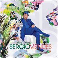 Sergio Mendes - Bom Tempo