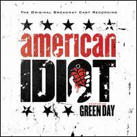 Original Broadway Cast - American Idiot [The Original Broadway Cast Recording]