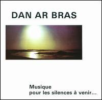 Dan ArBraz - Music for the Silences to Come