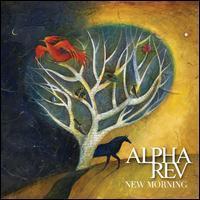 Alpha Rev - New Morning