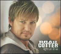 Brad Cotter - Right on Time
