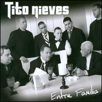 Tito Nieves - Entre Familia