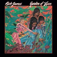 Rick James - Garden of Love [Bonus Tracks]