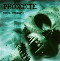 Phonomik - Soul Creeper