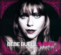 Bebe Buell - Sugar