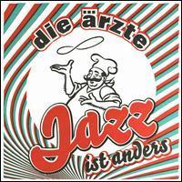 Die Ärzte - Jazz Ist Anders [Bonus EP]