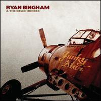 Ryan Bingham & the Dead Horses - Junky Star