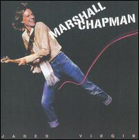 Marshall Chapman - Jaded Virgin