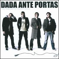 Dada (Ante Portas) - The Theory of Everything