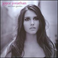 Joyce Jonathan - Sur Mes Gardes