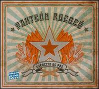 Panteón Rococó - Ejército de Paz