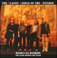 The Plastic People of the Universe - Maska Za Maskou: The Mask Behind The Mask