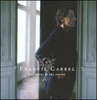 Francis Cabrel - Des Roses & des Orties