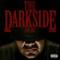 Fat Joe - The Darkside, Vol. 1