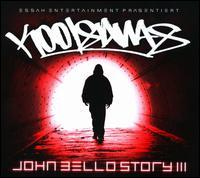 Kool Savas - John Bello Story, Vol. 3