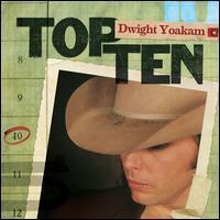 Dwight Yoakam - Top 10