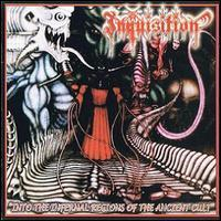 Inquisition - Into the Infernal Regions of the Ancient