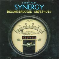 Synergy/Larry Fast - Reconstructed Artifacts