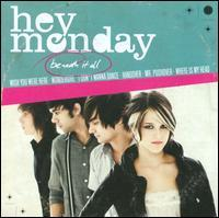 Hey Monday - Beneath It All