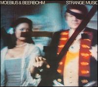Moebius/Beerbohm - Strange Music