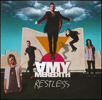 Amy Meredith - Restless