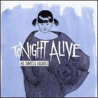 Tonight Alive - All Shapes & Disguises