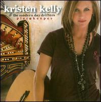 Kristen Kelly & the Modern Day Drifters - Placekeeper