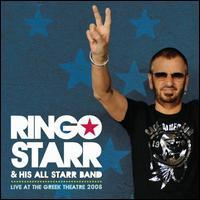 Ringo Starr & His All-Starr Band - Live at the Greek Theatre 2008