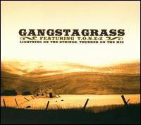 Gangstagrass - Lightning on the Strings, Thunder on the Mic