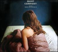 Quiet Company - Songs For Staying In